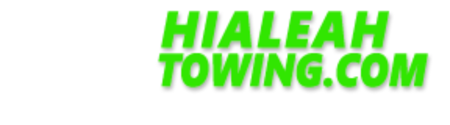 247 Hialeah Towing. Towing Service in Miami, Hialeah & Miami Gardens